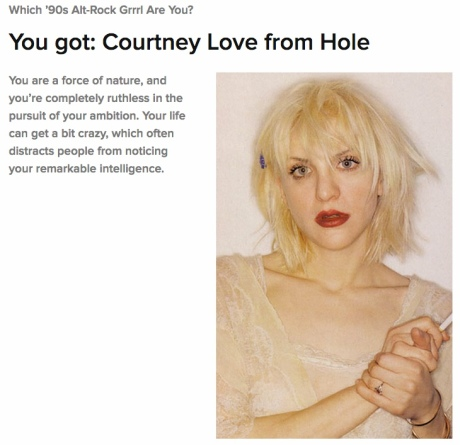 What little girl hasn't dreamt of growing up to become Courtney Love?